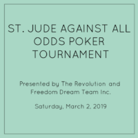 St. Jude Against All Odds Poker Tournament