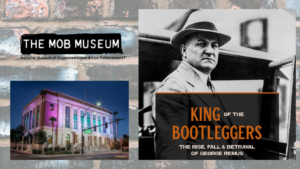 The Mob Museum Announces October Programs and Promotions